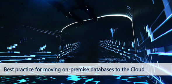 Best practice for moving on-premise databases to the Cloud